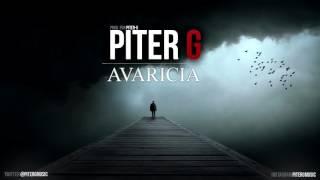 Piter-G   Avaricia (Prod. por Piter-G)