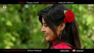 Latest Kumaoni song Laali ho Singer Pappu Karki Camera Kishan Mahipal Banner Chandani Enterprises