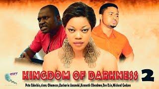 Kingdom Of Darkness Season 2 - Latest Nigerian Nollywood Movie