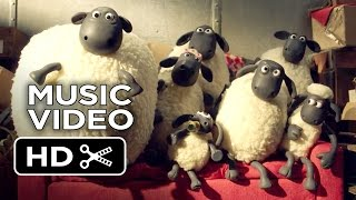 Shaun the Sheep Movie - Music Video (2015) -