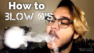 How to Blow O's | Vape Tricks 💨 |