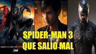 Spiderman 3 Que Salio Mal y Curiosidades