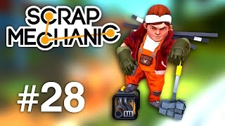 Scrap Mechanic | Max mecanic si constructor | Episodul 28