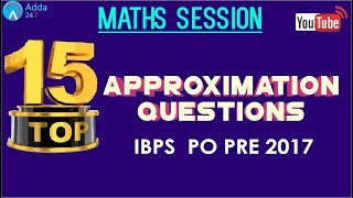Top 15 Approximation Questions For IBPS PO Prelims | Maths |  Online Coaching for SBI IBPS Bank PO