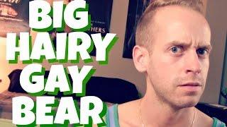 BAD HOOKUPS: Big Hairy Gay Bear