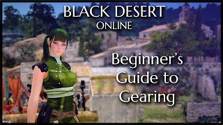 Black Desert Online - Beginner Gearing Guide