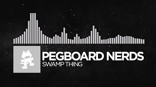 [Electronic] - Pegboard Nerds - Swamp Thing [Monstercat Release]