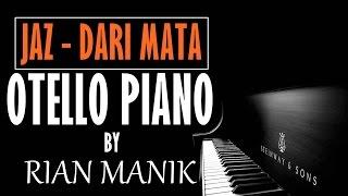 Jaz - Dari Mata Cover Piano Tutorial By Otello Piano + Lyrics (cc)