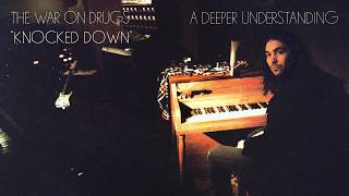 The War On Drugs - Knocked Down [Official Audio]