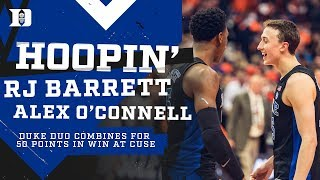 RJ Barrett and Alex O'Connell Combine for 50 at Syracuse! (2/23/19)