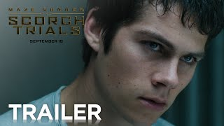 Maze Runner: The Scorch Trials | Official Trailer 2 [HD] | 20th Century FOX