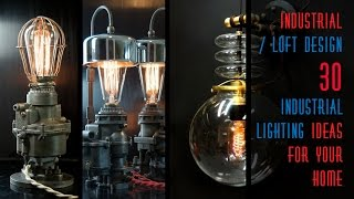 30 Industrial Lighting Ideas For Your Home