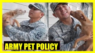 ARMY LIFE ON BASE: MILITARY PET POLICY