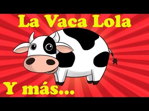 La Vaca Lola Y muchas más canciones infantiles ¡45 min de Lunacreciente