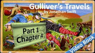 Part 1 - Chapter 04 - Gulliver's Travels by Jonathan Swift