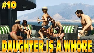 GTA 5 STORY: DAUGHTER IS A WHORE & SMASHING A TV! #10 Grand Theft Auto 5 Funny Moments