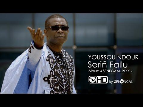 Youssou NDOUR - Serin Fallu - V.HD