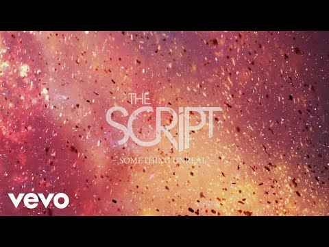 The Script Something Unreal Official Lyric Video