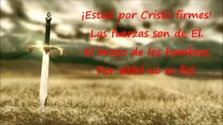 Estad firmes por Cristo