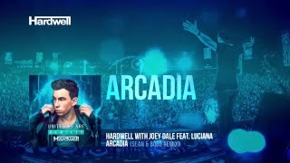 Hardwell & Joey Dale feat. Luciana - Arcadia (Sean & Bobo Remix) [Cover Art]