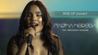Martha Heredia – Rise Up (Cover) [Unplugged Sessions]