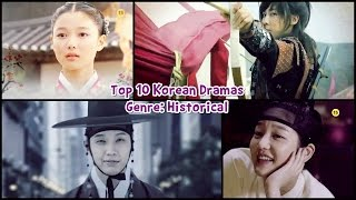 Top 10 Korean Historical Dramas
