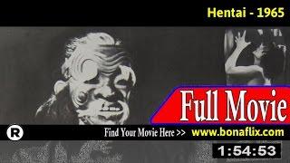 Watch: Hentai (1965) Full Movie Online