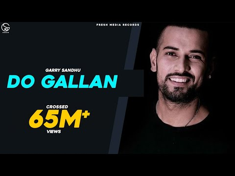 Xxx Mp4 LETS TALK DO GALLAN Full Video GARRY SANDHU Latest Punjabi Song 2018 3gp Sex