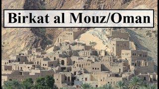 Oman/Nizwa (Village Birkat al Mouz)  Part 28