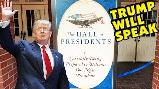CONFIRMED: PRESIDENT TRUMP WILL SPEAK IN HALL OF PRESIDENTS