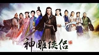 The Romance of the Condor Heroes 2014 - 神雕侠侣 - OST