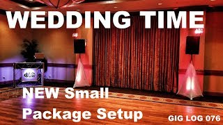 DJ GIG LOG 076 | Wedding Season 2018 | New Setup Walk through