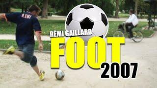 FOOT 2007 (REMI GAILLARD)