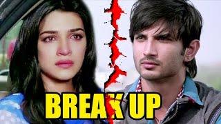 Sushant Singh Rajput And Kriti Sanon BREAK- UP!