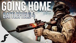 Going Home - Battlefield 4 Multiplayer Gameplay