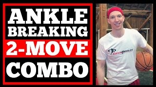 How to: 2 Move Combo Dribble Move to Break Ankles! | Game-Ready Basketball Moves