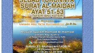 Sebab Turunnya Surat Al Maidah 51-53 (Tafsir Ibnu Katsir)