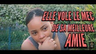 ELLE VOLE LE MEC DE SA MEILLEURE AMIE - TheGrims Tv