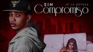 Jc La Nevula - Sin Compromiso (Cover Audio)