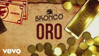 Bronco - Oro ( Primera Fila ) (En Vivo [Lyric Video])
