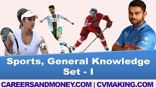 Sports, General Knowledge GK Questions with Answers, Competitive Exams Quiz, Set I