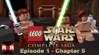 LEGO Star Wars: The Complete Saga - Episode 1 Chp. 5 - iOS / Android - Walkthrough Gameplay