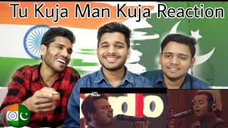 Tu Kuja Man Kuja By Shiraz Uppal & Rafaqat Ali Khan in Coke studio Final - Reaction By M Bros.