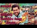 Thaanaa Serndha Koottam Sodakku Tamil Song Remix 1080p mp3