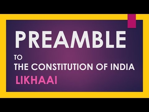 Polity Lecture (IAS) : Preamble To The Constitution Of India: An Overview