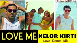 Love Me Kelor Kirti   Dj Amjad Remix DJamjadBD In