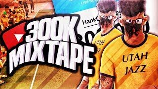 HANKDATANK25 300k MIXTAPE • SO MANY GREENLIGHTS OMG HOW IS THIS POSSIBLE?!?!? - NBA 2K17