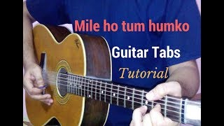 Mile ho tum humko guitar tabs lead lesson tutorial cover from Fever