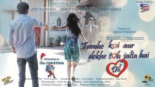 Tumhe Koi Aur Dekhe Toh Jalta Hai Dil | Video Song | MANZEEL Entertainment