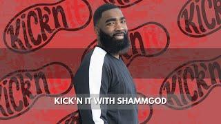Kick'n It With Shammgod